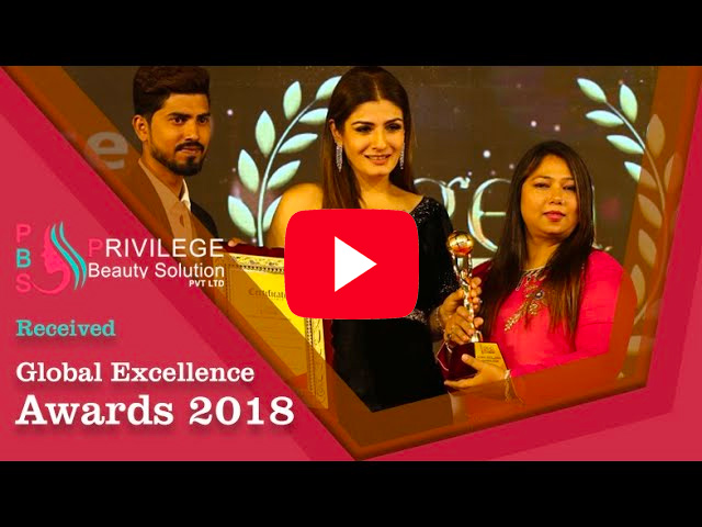 Privilege Beauty Solution Pvt Ltd received Global Excellence Awards 2018 from Raveena Tandon